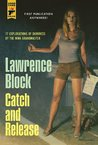 Catch and Release (Hard Case Crime #70)