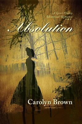 Absolution by Carolyn Brown
