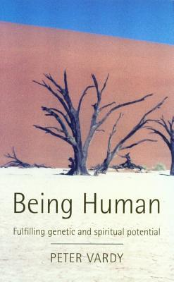 Being Human: Fulfilling Genetic and Spiritual Potential
