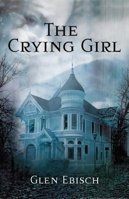 Crying Girl, The by Glen Ebisch