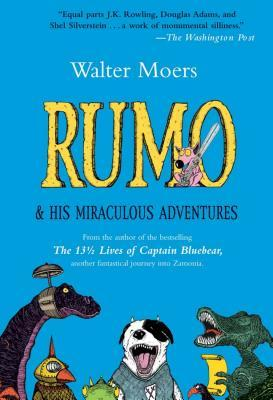 Rumo & His Miraculous Adventures by Walter Moers