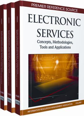 Electronic Services: Concepts, Methodologies, Tools and Applications