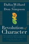 Revolution of Character by Dallas Willard