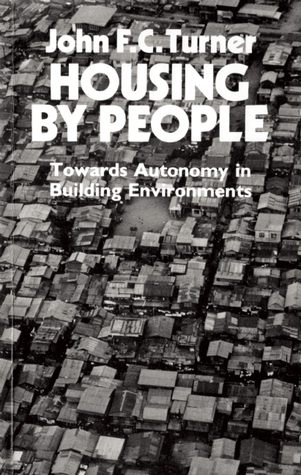Housing By People: Towards Autonomy in Building Environments