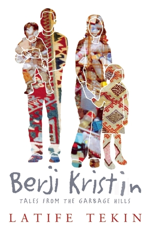 Berji Kristin: Tales from the Garbage Hills