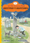 Greetings from the Graveyard (43 Old Cemetery Road, #6)