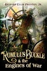 Romulus Buckle & the Engines of War (The Chronicles of the Pneumatic Zeppelin, #2)