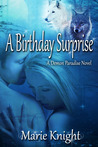 A Birthday Surprise (A Demon Paradise Novel, #1)