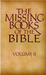 The Missing Books Of The Bible (Volume II)