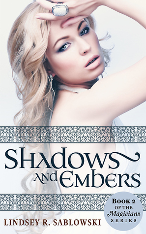 Shadows and Embers (the Magicians series, #2)
