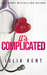 It's Complicated (Her Billionaires, #5)