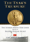 The Tsar's Treasure by Capt. Martin Bayerle