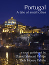 Portugal - A Tales of Small Cities