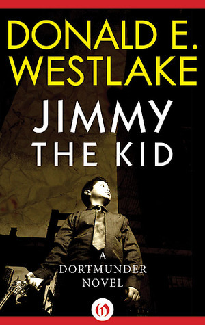 Download free Jimmy The Kid (Dortmunder #3) PDF by Donald E. Westlake