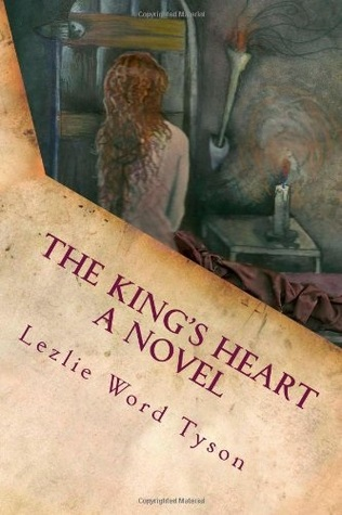 The King's Heart by Lezlie Word Tyson