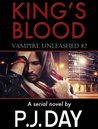 Vampire Unleashed (King's Blood, #2)