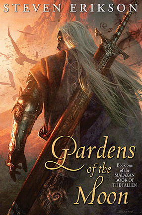 Gardens of the Moon (The Malazan Book of the Fallen #1) by Steven Erikson