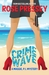 Crime Wave (Maggie, P.I. Mysteries, #1)