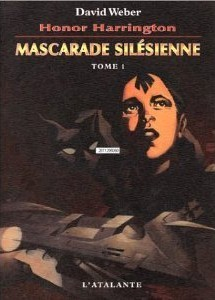 Mascarade silésienne, tome 1 by David Weber