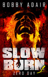 Zero Day (Slow Burn, #1)