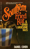 Southern Fried Rat and Other Gruesome Tales