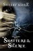 Shattered Silence (Spellbound, #2)