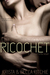 Ricochet by Krista Ritchie
