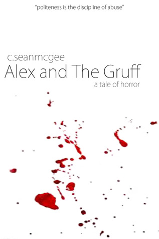 Alex and The Gruff a tale of horror