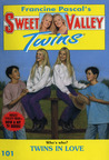 Twins in Love (Sweet Valley Twins, #101)