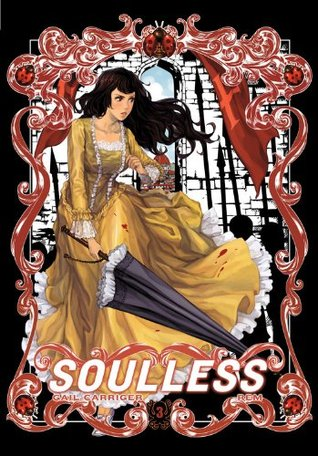 Free download online Soulless: The Manga, Vol. 3 (The Parasol Protectorate Manga #3) PDF