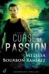 Curse of Passion (A Deadly Legends Novel)