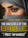 """The Bad Girls Of The Bible """"7 Most Infamous"""""""