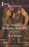 The Highlander's Dangerous Temptation (The MacLeries #7)