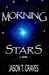 Morning Stars (The Noctivagas Chronicle, #2)