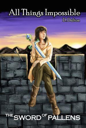 Sword of Pallens (All Things Impossible #3)