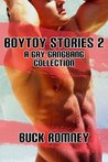 Boytoy Stories 2: a Gay Gangbang Collection