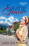 Saving Grace (Madison Falls, #1)