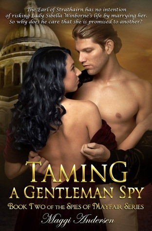 Download free Taming a Gentleman Spy (The Spies of Mayfair #2) PDB