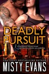 Deadly Pursuit (Southern California Violent Crimes Taskforce, #1)