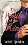 The Wrath of the King (Latvala Royals, #5)