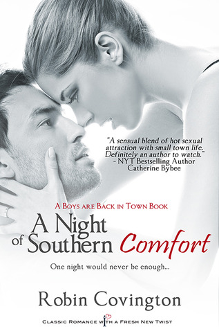 A Night of Southern Comfort (The Boys Are Back in Town #1)  - Robin Covington