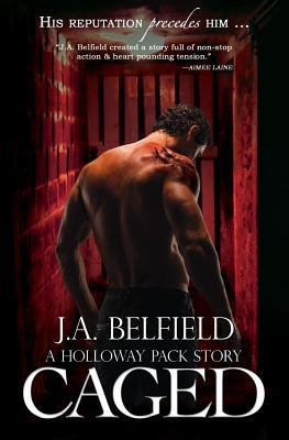 Caged (Holloway Pack #3)
