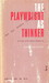The Playwright as Thinker: A Study of the Modern Theatre