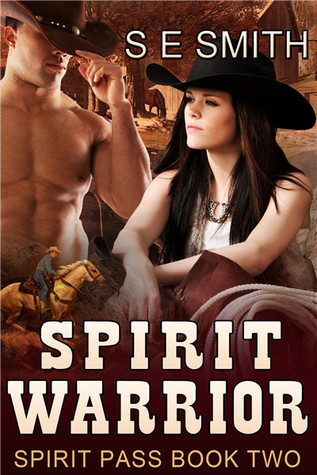 Spirit Warrior (Spirit Pass, #2)