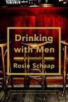 Drinking with Men...