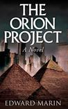 The Orion Project: A Novel