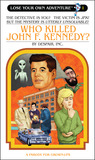 Who Killed John F. Kennedy? by Justin Sewell