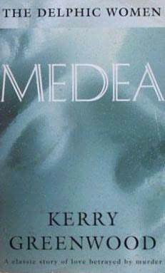 Download for free Medea (Delphic Women #1) ePub by Kerry Greenwood