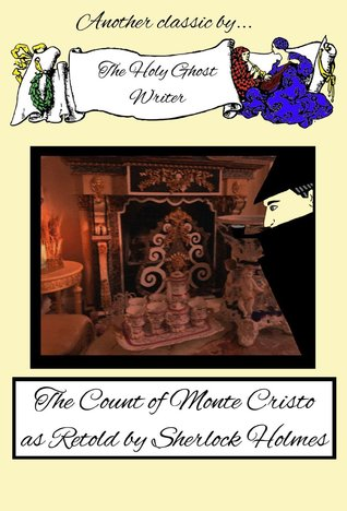 Download for free The Count of Monte Cristo as Retold by Sherlock Holmes PDF