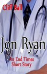 Jon Ryan: Christian End Times Short Story